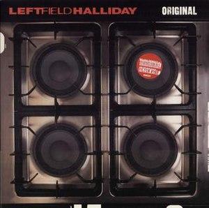 Original (Leftfield song) - Image: Leftfield Original 1