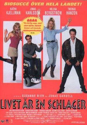 Once in a Lifetime (2000 film) - Image: Livet är en schlager