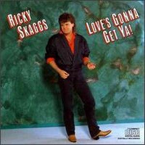 Love's Gonna Get Ya! - Image: Loves Gonna Get Ya