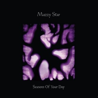 Seasons of Your Day - Image: Mazzy Star Seasons Of Your Day