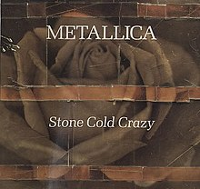 Metallica - Stone Cold Crazy.jpg