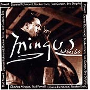 Mingus at Antibes - Image: Mingus at Antibes