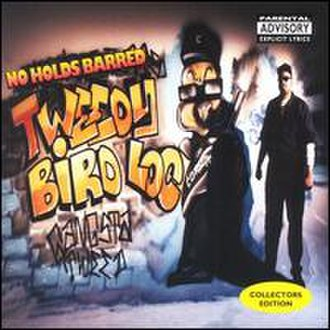 No Holds Barred (Tweedy Bird Loc album) - Image: No holds barred