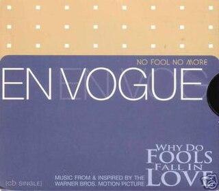 No Fool, No More 1998 single by En Vogue