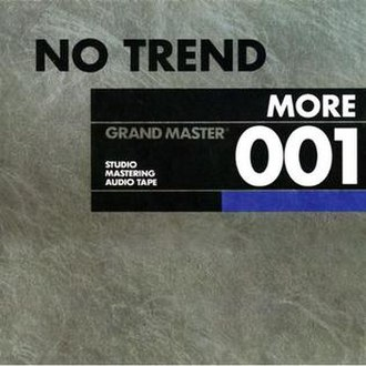 More (No Trend album) - Image: No Trend More