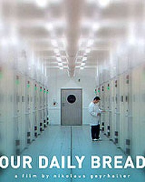 Our Daily Bread (2005 film) - Image: Our daily bread movie poster