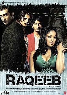 Raqeeb (2007) DM - Rahul Khanna, Sharman Joshi, Tanushree Dutta, Jimmy Shergill, Vivek Shauq, Sherlyn Chopra
