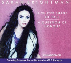 A Question of Honour (song) - Image: Sarah Brightman A Whiter Shade of Pale