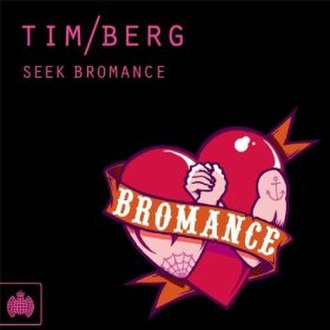 Seek Bromance - Image: Seek Bromance
