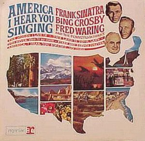 America, I Hear You Singing - Image: Sinatra aihys
