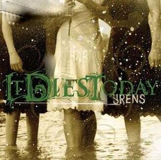 Sirens (It Dies Today album) - Image: Sirens It Dies Today