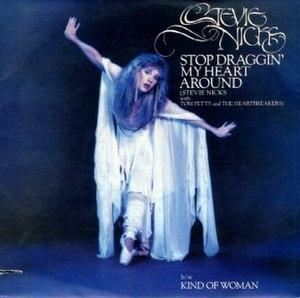 Stop Draggin' My Heart Around - Image: Stop Draggin' My Heart Around cover