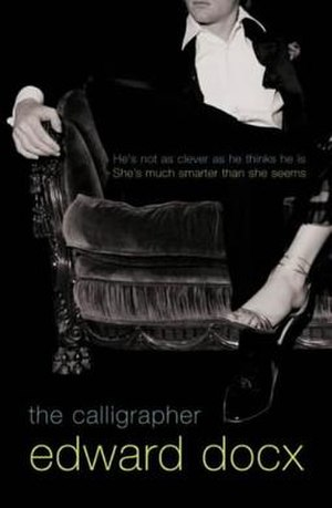 The Calligrapher - First edition (UK)