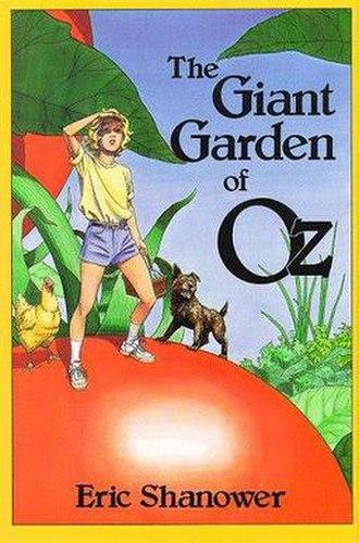 The Giant Garden of Oz - Image: The Giant Garden of Oz