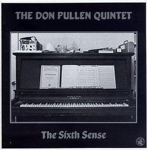 The Sixth Sense (Don Pullen album) - Image: The Sixth Sense (Don Pullen album)