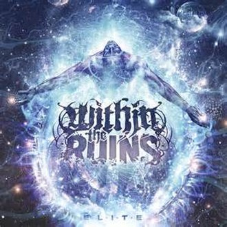 Elite (album) - Image: Within The Ruins Elite Album Cover