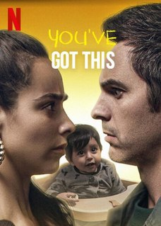 <i>Youve Got This</i> 2020 Mexican film