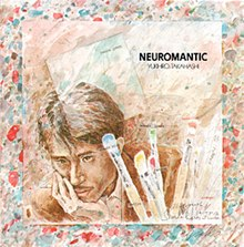 Yukihiro Takahashi - Neuromantic album cover.jpg