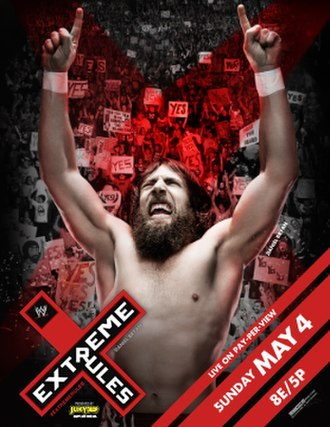 Extreme Rules (2014) - Promotional poster featuring Daniel Bryan