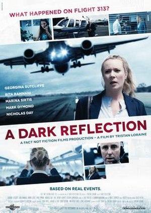 A Dark Reflection - Image: A Dark Reflection Film Poster