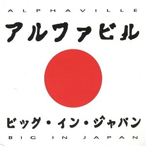 Big in Japan (Alphaville song) - Image: Alphaville Big In Japan 1992 CD Cover