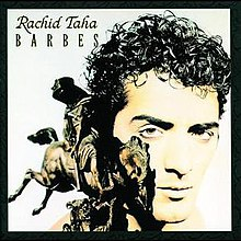 Image result for Singer Rachid Taha cd âBarbès