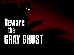 Beware the Gray Ghost - Image: Beware the gray ghost