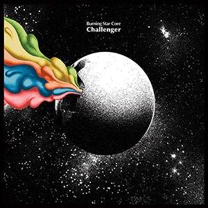 Challenger (Burning Star Core album) - Image: Burning Star Core Challenger