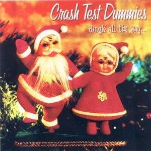 Jingle All the Way (Crash Test Dummies album) - Image: CT Djingle