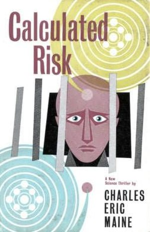 Calculated Risk (novel) - Image: Calculated Risk