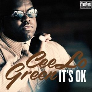 It's OK (CeeLo Green song) - Image: Cee lo it's ok