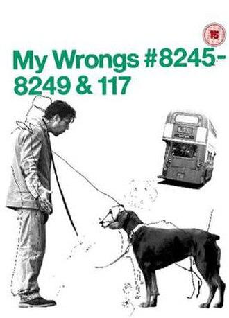 My Wrongs 8245–8249 & 117 - Image: Chris Morris My Wrongs DVD