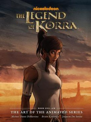 The Legend of Korra (season 1) - Image: Cover of The Legend of Korra, Book 1 Air, The Art of the Animated Series