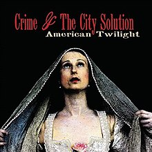 Crime and the City Solution - American Twilight.jpg