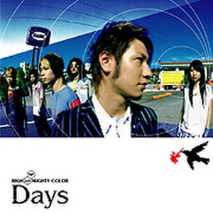 Days (High and Mighty Color song) - Image: Days (High and Mighty Color single cover art)
