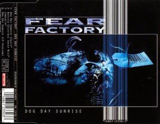 Dog Day Sunrise 1996 single by Fear Factory