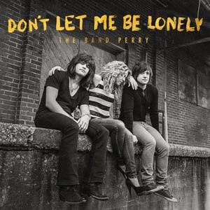 Don't Let Me Be Lonely - Image: Dont Let Me Be Lonely