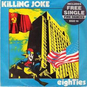 "Eighties (song) - Image: Eighties 7"" A 1984"