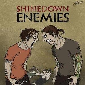 Enemies (Shinedown song) - Image: Enemies By Shinedown