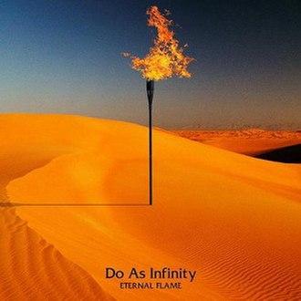 Eternal Flame (album) - Image: Eternal Flame Do As Infinity album cover