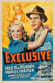 <i>Exclusive</i> (film) 1937 film by Alexander Hall