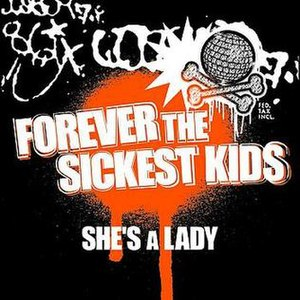 She's a Lady (Forever the Sickest Kids song) - Image: FTSKSHESALADY