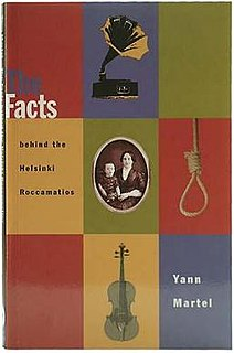 <i>The Facts Behind the Helsinki Roccamatios</i> book by Yann Martel