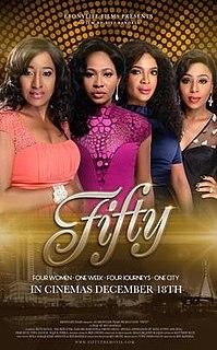 <i>Fifty</i> (film) 2015 film by Biyi Bandele