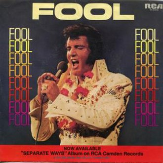 Fool (Elvis Presley song) - Image: Fool by Elvis Presley b w Steamroller Blues US vinyl single