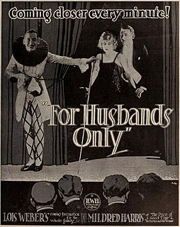 <i>For Husbands Only</i> 1918 film by Lois Weber, Phillips Smalley