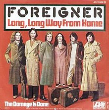 Foreigner - Long-Long Way From Home b-w The Damage Is Done (1977).JPG