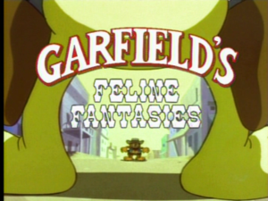 Garfield's Feline Fantasies - The Title
