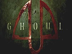 Ghoul (miniseries) - Wikipedia