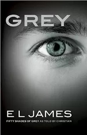 Grey: Fifty Shades of Grey as Told by Christian - Image: Grey Fifty Shades of Grey As Told by Christian